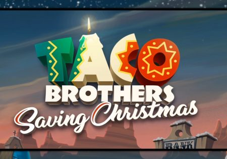 Taco Brothers Saving Christmas  – 51 Spin Testbericht