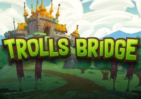 Trolls Bridge –  52 Spin Testbericht