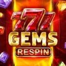777 Gems Respin – 102 Spin Testbericht