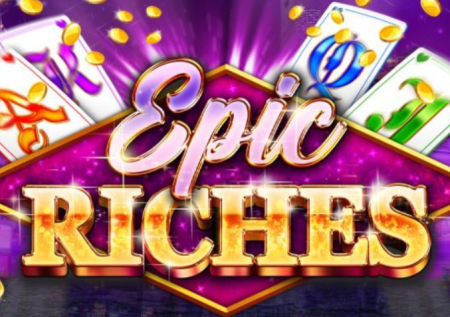 Epic Riches