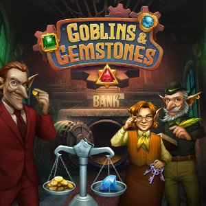 Goblins & Gemstones